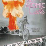 """""""Atomic Cafe"""""""